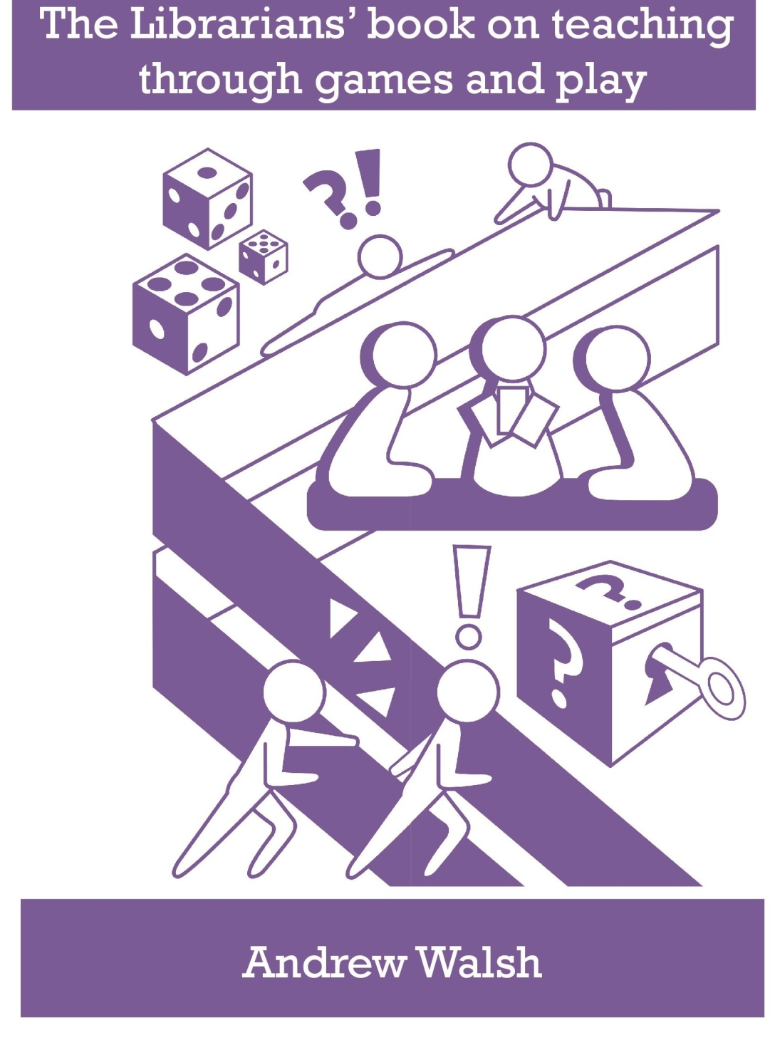 Front cover of The Librarians' book on teaching through games and play
